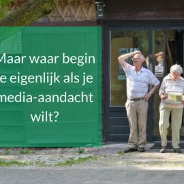 Wat is de eerste stap als je media-aandacht wilt voor je bedrijf?